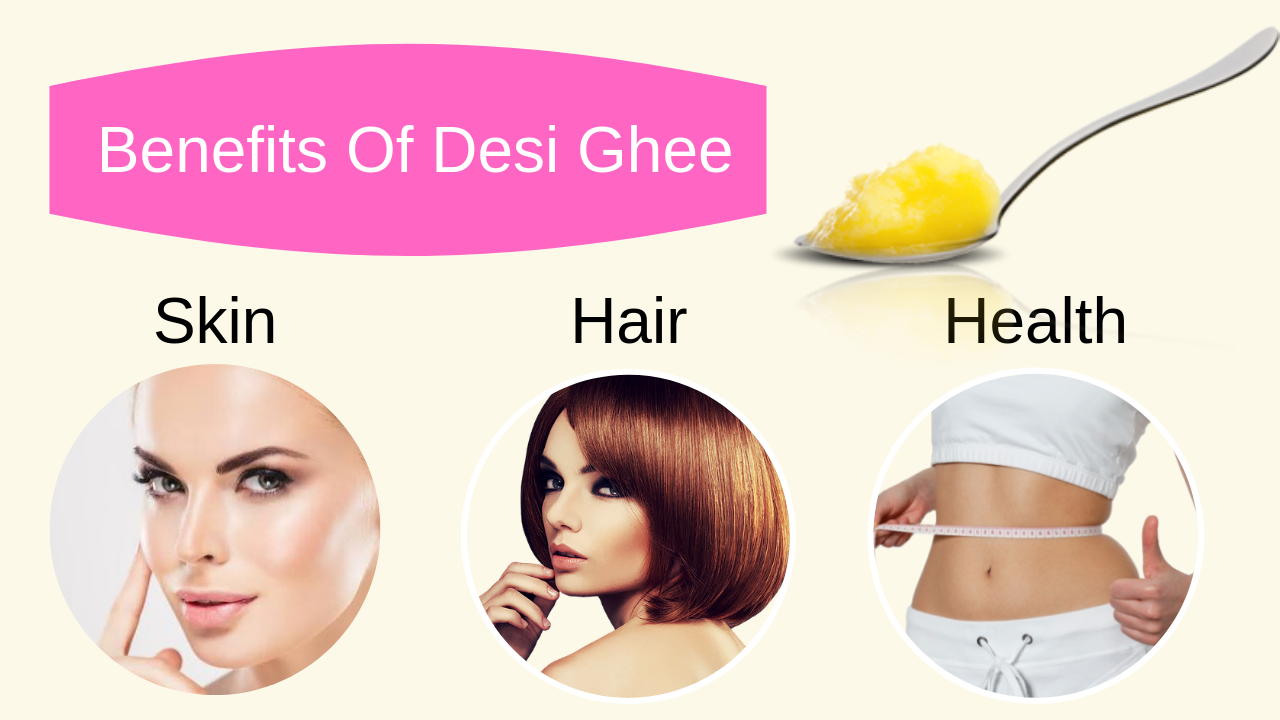 Benefits Of Desi Ghee